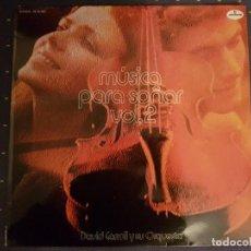 Discos de vinilo: DAVID CARROL Y SU ORQUESTA - MUSICA PARA SOÑAR VOL 2. Lote 112550619