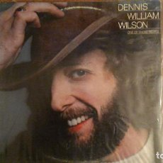 Discos de vinilo: DENNIS WILLIAM WILSON -ONE OF THOSE PEOPLE- LP 1979 ELEKTRA USA. Lote 112551319
