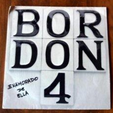 Discos de vinilo: SINGLE - EMI - BORDON 4 - ENAMORADO DE ELLA - DISCO PROMOCIONAL. Lote 112562667
