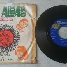 Discos de vinilo: LOS ALBAS: QUIÉN SERÁ / A LITTLE BIT HURT (VERGARA 1969). Lote 112580087