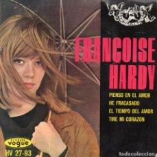 Discos de vinilo: FRANÇOISE HARDY, EP, PIENSO EN EL AMOR + 3 , AÑO 1963. Lote 112588727