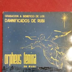 Discos de vinilo: BJS. CANÇONS DE NADAL, ORHPHEUS FEMINA. DAMNIFICADOS DE RUBI. DISCO DE VINILO. SINGLE, MUY RARO. Lote 112619863