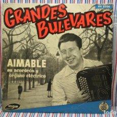 Discos de vinilo: MAXISINGLE GRANDES BULEVARES AIMABLE SU ACORDEON Y ORGANO ELECTRICO . Lote 112635695