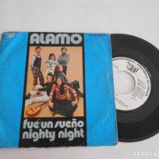 Discos de vinilo: ALAMO-SINGLE FUE UN SUEÑO-PROMO 1973. Lote 112640023
