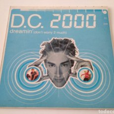 D.C. 2000 - Dreamin' (Don't Worry 2 Much)
