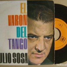 Discos de vinilo: EP 1963 - JULIO SOSA - EL VARON DEL TANGO - CBS. Lote 112650075