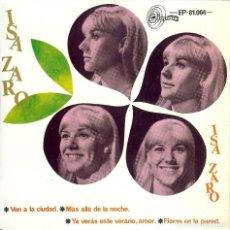 Discos de vinilo: ISA ZARO VEN A LA CIUDAD DISCO DE 4 CANCIONES EP 1967. Lote 112652799