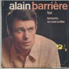 Discos de vinilo: ALAIN BARRIERE / TOI + 2 (EP ORIGINAL FRANCES). Lote 112680731