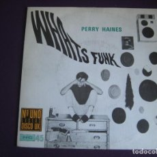 Discos de vinilo: PERRY HAINES SG CBS 1982 WHAT'S FUNK/ WHAT'S WHAT FUNK ELECTRO DISCO. Lote 112682315