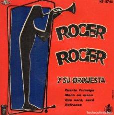 Discos de vinilo: ROGER ROGER Y SU ORQUESTA, EP, PUERTO PRINCIPE + 3, AÑO 1958. Lote 112685095