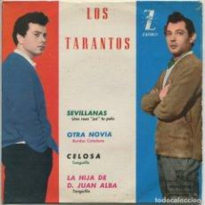 Discos de vinilo: LOS TARANTOS / UNA ROSA PA TU PELO (SEVILLANAS) OTRA NOVIA (RUMBA CATALANA) + 2 (EP 1963). Lote 112686759