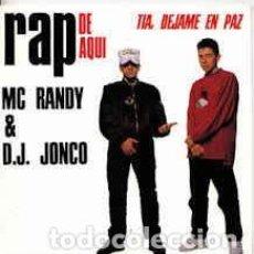 Discos de vinilo: MC RANDY & DJ JONCO - TIA,DEJAME EN PAZ MAXI. Lote 112724035