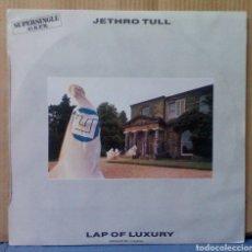 Discos de vinilo: JETHRO TULL - LAP OF LUXURY EP 1984 ES. Lote 112736835