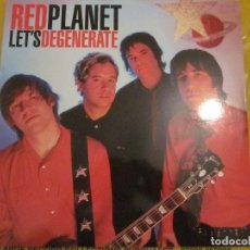 Discos de vinilo: RED PLANET - LET'S DEGENERATE - LP - EDICION USA DEL AÑO 2001.. Lote 112737179