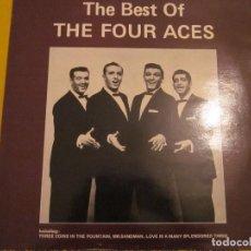Discos de vinilo: THE FOUR ACES - THE BEST OF - LP - EDICION INGLESA DEL AÑO 1982.. Lote 112737507