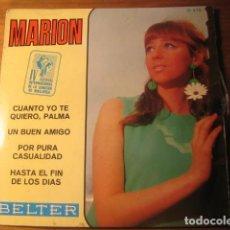 Discos de vinilo: MARION - CUANTO YO TE QUIERO PALMA **** SUPER RARO EP BELTER 1967 IMPECABLE. Lote 112750583