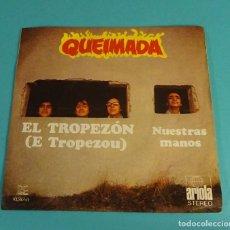 Discos de vinilo: QUEIMADA. EL TROPEZÓN. NUESTRAS MANOS. Lote 112770259