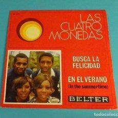 Discos de vinilo: LAS CUATRO MONEDAS. BUSCA LA FELICIDAD. EN EL VERANO. BELTER. Lote 112770511