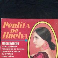 Discos de vinilo: PERLITA DE HUELVA. Lote 112777116
