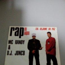 Discos de vinilo: RAP DE AQUI , TIA DEJAME EN PAZ , RANDY AND JONCO. Lote 112789590