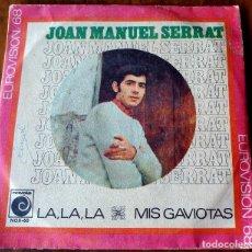 Dischi in vinile: SINGLE - NOVOLA - JOAN MANUEL SERRAT - LA,LA,LA, - MIS GAVIOTAS. Lote 112796459