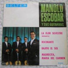 Discos de vinilo: MANOLO ESCOBAR Y SUS GUITARRAS* – LA FLOR SILVESTRE / ROCINANTE - BELTER 1964 - SINGLE - P. Lote 112808147
