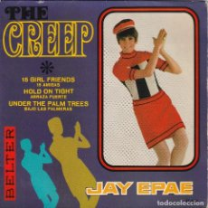 Discos de vinilo: JAY EPAE - THE CREEP + 3 (EP BELTER 1967). Lote 112813575