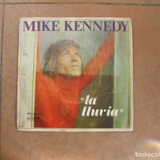 Discos de vinilo: MIKE KENNEDY ‎– LA LLUVIA - BARCLAY 1969 - SINGLE - P. Lote 112814667