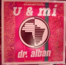 Discos de vinilo: DR. ALBAN - U & MI - 1991. Lote 112817671