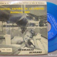Discos de vinilo: HERMANAS SERRANO - 2 FESTIVAL DE LA CANCION DE BENIDORN 1960 - EP LA VOZ DE SU AMO - VINILO AZUL. Lote 112817683
