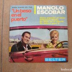 Discos de vinilo: MANOLO ESCOBAR – UN BESO EN EL PUERTO (BANDA SONORA DEL FILM) - BELTER 1966 - SINGLE - P. Lote 112818311