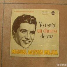 Discos de vinilo: MIGUEL ACEVES MEJIA – YO TENÍA UN CHORRO DE VOZ / TUXPAN - RCA - SINGLE - P. Lote 112819639