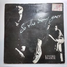 Discos de vinilo: LIVING IN A BOX-SO THE STORY GOES. Lote 112820563