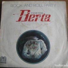 Discos de vinilo: UN GRUPO LLAMADO BERTA **** SUPER RARO SINGLE 1978 AGUA DE REGALIZ ESQUEIXADA SNIFF. Lote 112828767