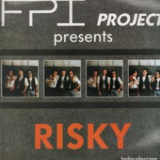 Discos de vinilo: FPI PROJECT / RISKY / LP MAXI-SINGLE DE 1990 RF-4615 . Lote 112864955