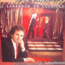 Discos de vinilo: VICTOR MANUEL - EL LANZADOR DE CUCHILLOS LP CBS DE 1984. Lote 112877655