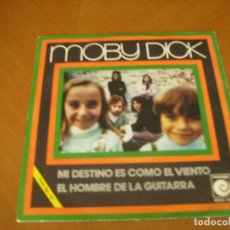 Discos de vinilo: 7'' MOBY DICK : RARO 45 SPANISH 1971 EX. Lote 112898327