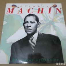 Discos de vinilo: ANTONIO MACHIN (LP) SIEMPRE MACHIN AÑO 1990 – DOBLE DISCO CON PORTADA ABIERTA. Lote 112903519