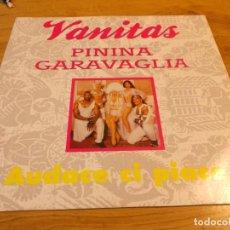 Discos de vinilo: VANITAS PININA GARAVAGLIA. AUDACE CI PIACE.. Lote 112916763
