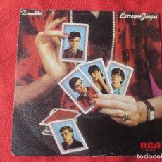 Discos de vinilo: SINGLE ZOMBIES EXTRAÑOS JUEGOS. Lote 112918783