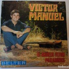 Discos de vinilo: SINGLE. VICTOR MANUEL. BELTER. Lote 112956267