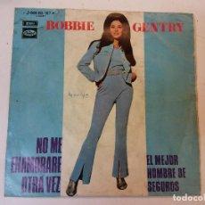 Discos de vinilo: SINGLE. BOBBIE GENTRY. Lote 112961691