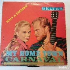 Discos de vinilo: SINGLE. MY HOME TOWN. DISCOS BELTER. Lote 112961991