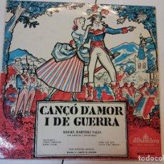 Discos de vinilo: LP. CANÇO D´AMOR I DE GUERRA. Lote 112966763
