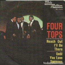 Discos de vinilo: FOUR TOPS. SINGLE. SELLO TAMLA MOTOWN. EDITADO EN ESPAÑA. AÑO 1966. Lote 112980803
