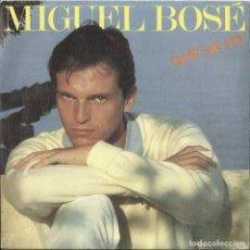 Discos de vinilo: MIGUEL BOSE QUE SE YO SINGLE PROMO 1982. Lote 112981307