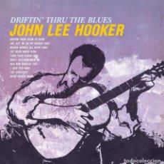 Discos de vinilo: JOHN LEE HOOKER * LP HQ VIRGIN VINYL 140G * DRIFTIN TO THE BLUES * LTD PRECINTADO!!. Lote 125962634