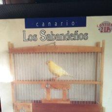 Discos de vinilo: LOS SABANDEÑOS-CANARIO-2 LP-NUEVO-ENCARTES LETRAS GUIA AUDICION-CON ALFREDO KRAUS,JORGE VALDANO,ETC. Lote 112990138