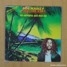 BOB MARLEY & THE WAILERS - NO IMPORTA, QUE MAS DA / ZIMBABWE - SINGLE