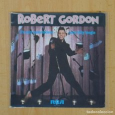 Discos de vinilo: ROBERT GORDON - IT´S ONLY MAKE BELIEVE / ROCK BILLY BOOGIE - SINGLE. Lote 113003450